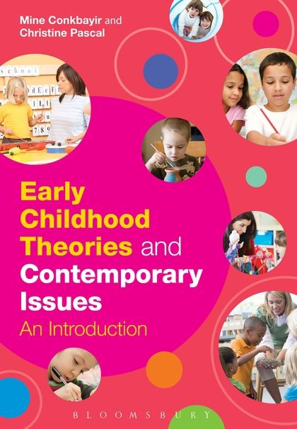 Early Childhood Theories and Contemporary Issues by Mine Conkbayir - cover